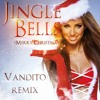 Jingle Bells (Merry Christmas) VANDITO REMIX (FREE DOWNLOAD)