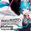 AlexTrip Sands Ft. Hatsune Miku - MikuMambo