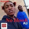 No Hook pt.2 Ft. Zacc