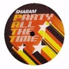 Sharam - PATT (Party All The Time) Original Mix