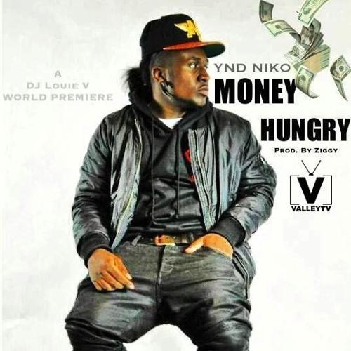 YND Niko - Money Hungry [Prod. YND Ziggy] - DJ Louie V