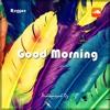 Dz - Good Morning