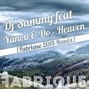 Dj Sammy Feat. Yanou & Do - Heaven (Fabrique Remix)