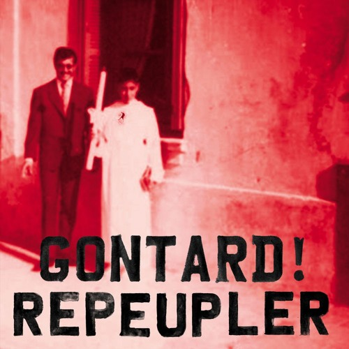 Gontard! - Repeupler - #07 La France Des Épiciers