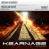 Bryan Kearney - Mexican Rave (Shugz Remix) (KEARNAGE 001, RTE 2Fm)