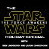 The Force Awakens Holiday Special