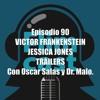FlimCast episodio 90: Victor Frankenstein, Jessica Jones, tráilers. Con Óscar Salas y Dr. Malo.