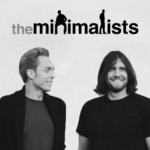 Podcast 000 | Who Are The Minimalists?