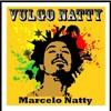 Marcelo Natty - Jah é Fundação - Lonely Riddim (Cali Bud Records)