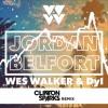 Wes Walker & Dyl - Jordan Belfort [Clinton Sparks Remix]