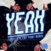 Yeah! (Faustix & Fat Pony Remix)