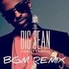 Big Sean - Dance A$$ (BGM Remix)