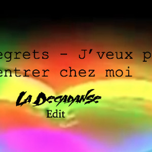 La Decadanse Edit by Regrets