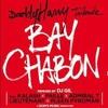 Kalash, Paille, Admiral, Lieutenant, Pleen Pyroman & DJ Gil - Bay Chabon - 2015