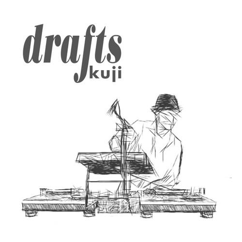 Kuji- #7 Drawing a dream   DRAFTS