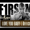 F1rstman Ft. Mr.V & DJ ANI - Love You Baby ( OFFICIAL MIX ) CLICK BUY FOR FREE DOWNLOAD