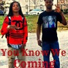 You Know We Coming - OTG Deebo x OTG Lil C