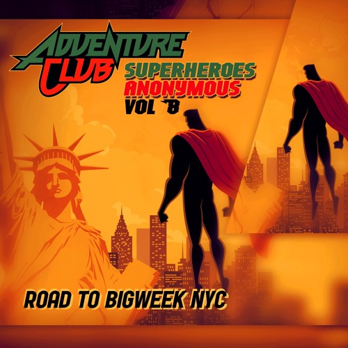 Superheroes Anonymous 8: ROAD TO BIGWEEK NYC