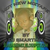 HOT NEW MIXTAPE BY DJ SMARTMIX