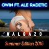 NALGAZO - Dj Turko - OWIN Ft ALE RADETIC (Summer Edition)