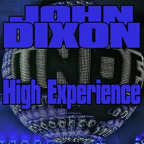 "JOHN DIXON ""High Experience""  06/2015"