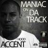 Maniac on da Track - Hood Accent - 03 - Narcos Corridos