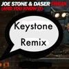 Joe Stone x Daser - Freak (and You Know It) [Keystone Remix]
