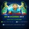 Download SET DE DICIEMBRE 2015 .::DJ CONTRERAS ::. Mp3
