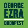 Budapest - George Ezra - Cover