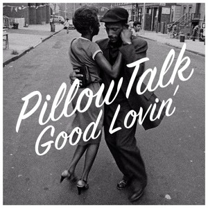 Good Lovin' by PillowTalk