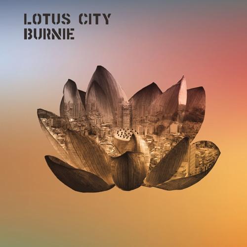 """Burnie - Machine (""""Lotus City"""" Album )"""