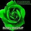 Roses Mashup