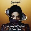 Love Never Felt So Good (B. Bravo Remix)