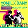 Yomil Y El Dany - Estamos Pa To