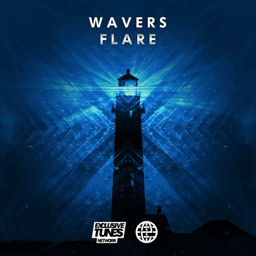 Wavers - Flare [Exclusive Tunes EXCLUSIVE]