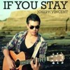 If You Stay - Joseph Vincent (Cover)