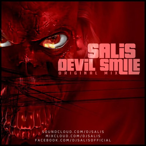 DJ SALIS - DEVIL SMILE ( ORIGINAL MIX )