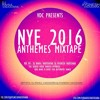 NYE 2016 Anthems Mixtape - DJ