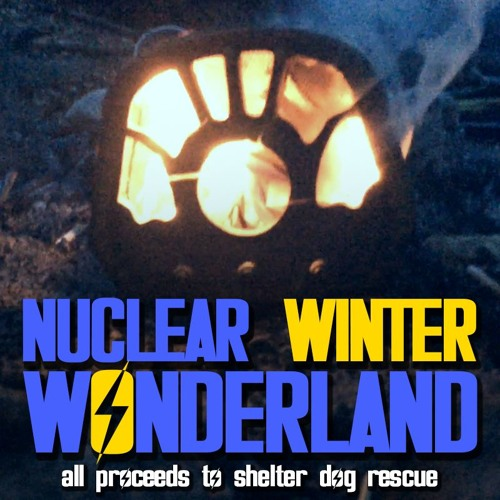 Nuclear Winter Wonderland (ft. Bonecage and Mr. Gee)