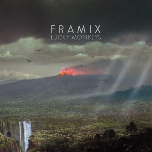 Framix • 3 tracks (LUCKY MONKEYS, AVRIL 2016)