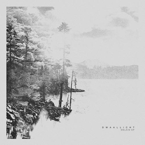 [AF002] DWAALLICHT 'WELKIN EP' [2016]
