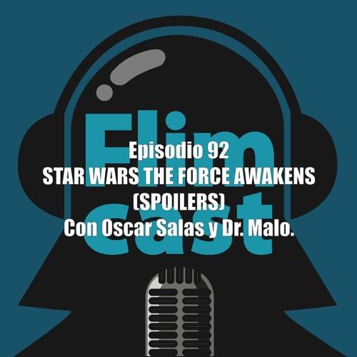 FlimCast episodio 92: Star Wars The Force Awakens. Con Oscar Salas y Dr. Malo.