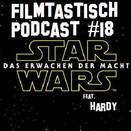 #18 - Star Wars: Das Erwachen der Macht