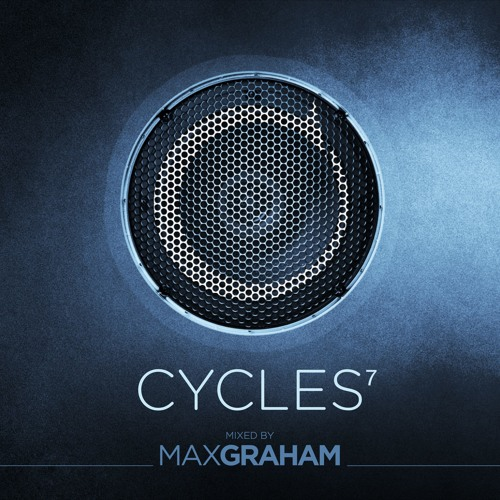 Max Graham presents Cycles 7 Mini Mix
