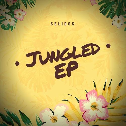 Selidos - Jungled (Original Mix)