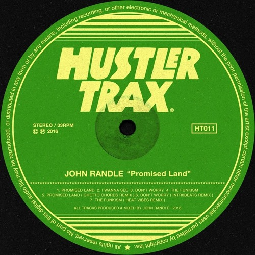 [HT011] John Randle - Promised Land EP incl. Ghetto Chords, Intr0beatz & Heat Vibes Rmx [Out Now]
