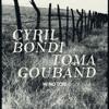 Cyril Bondi / Toma Gouand - Hi no Tori [insub.rec04 2015] excerpt