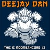 DeeJay Dan - This Is MOOMBAHCORE 12 [2015] mp3