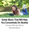 Music To Increase Concentration At School or University (15 Beats Per Second)
