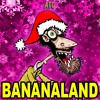 BANANALAND PRESENTS:  AUDIO YULE LOG
